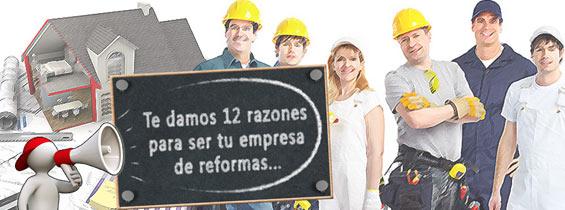Te damos 12 razones para ser tu empresa de reformas