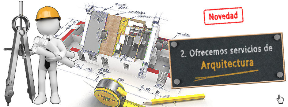 Servicios de arquitectura, diseño, decoración en reformas y obras, fachadas, etc.